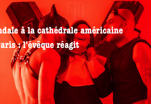Cathédrale américaine de Paris : la réaction de l'évêque épiscopalien