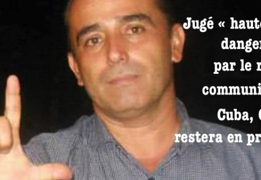 Cuba : Eduardo Cardet, « trop dangereux » pour les communistes, ne sera pas libéré