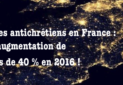 Actes christianophobes en France : en augmentation de près de 40 %