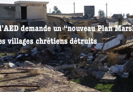 """Irak : l'AED demande un """"nouveau Plan Marshall"""" pour les villages chrétiens"""