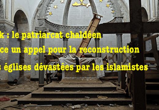 Irak : appel du Patriarcat de Babylone des Chaldéens à la solidarité