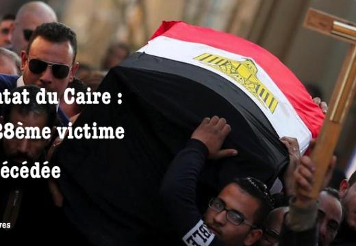 Attentat du Caire. Décès d'une 28ème victime. Quatre complices arrêtés