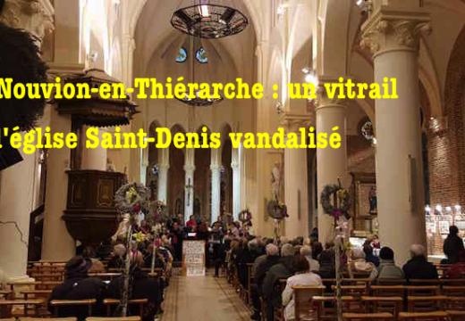 Le Nouvion-en-Thiérarche : un vitrail de l'église détruit par jets de pierres