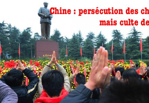 Chine : persécution des chrétiens et culte de Mao