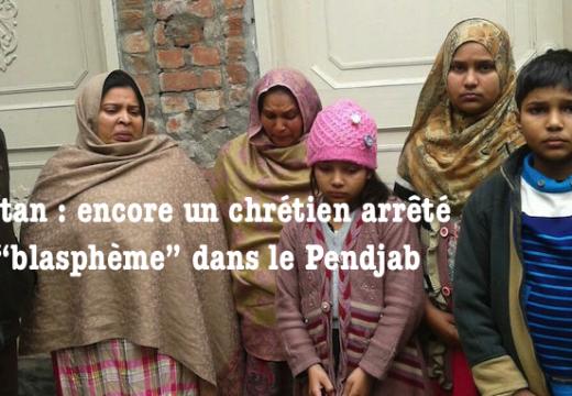 """Pakistan : encore un chrétien arrêté pour """"blasphème"""" dans le Pendjab"""