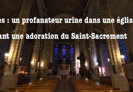 Nantes : un homme urine dans l'église lors d'une adoration du Saint Sacrement