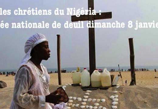 Chrétiens du Nigéria : journée de deuil national le 8 janvier dernier