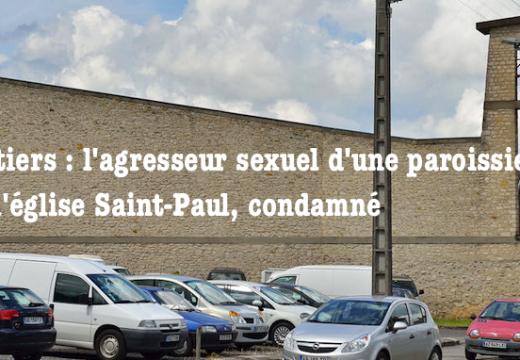 Poitiers : l'agresseur sexuel d'une paroissienne condamné à six ans