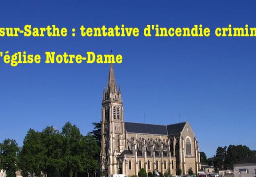 Sablé-sur-Sarthe : tentative d'incendie criminel en l'église Notre-Dame