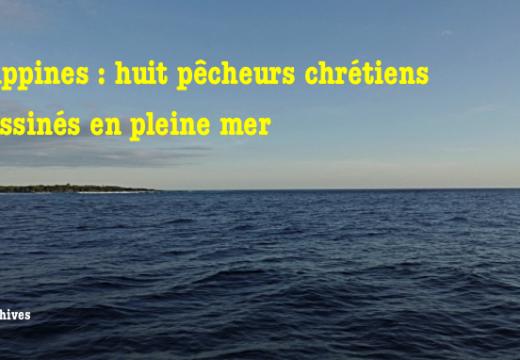 Philippines : huit pêcheurs chrétiens assassinés par des pirates