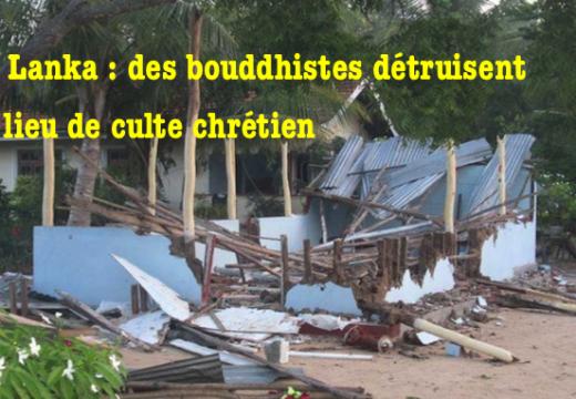 Sri Lanka : centre de prière chrétien détruit par des bouddhistes