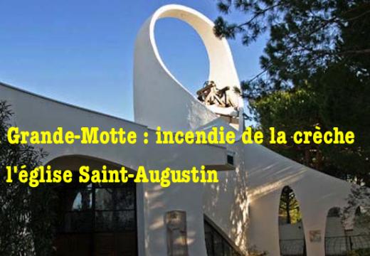 Hérault : incendie de la crèche de l'église de La Grande-Motte