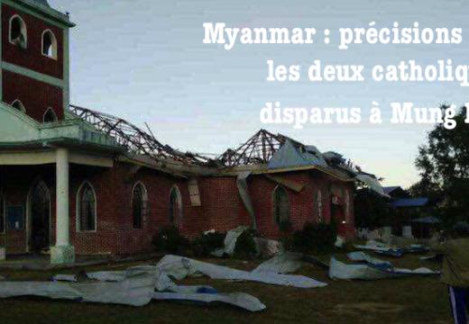 Myanmar : précisions sur les deux catholiques disparus à Mung Koe