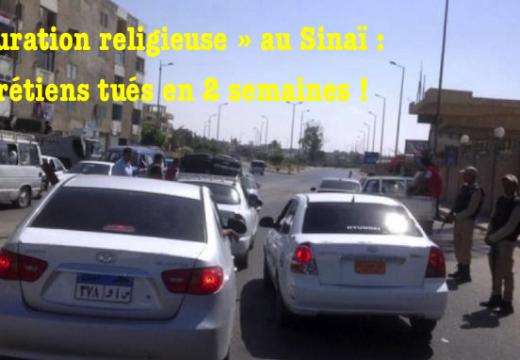 Égypte : « épuration religieuse » des chrétiens dans le Sinaï