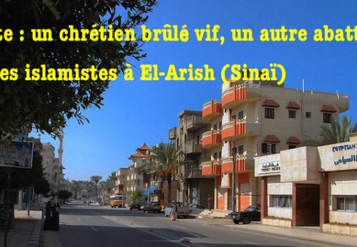 Égypte : un chrétien brûlé vif un autre tué par balles dans le Sinaï
