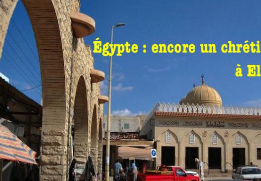 Égypte : encore un chrétien assassiné à El-Arish