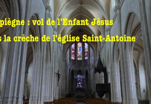 Compiègne : vol de l'Enfant Jésus dans la crèche de l'église Saint-Antoine