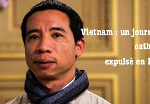 Vietnam : un militant catholique expulsé vers la France