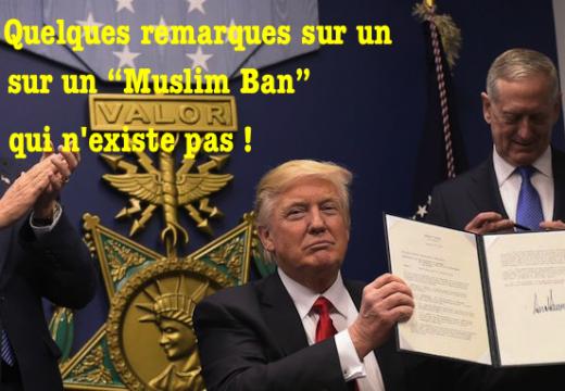 À propos de l'allégué refus par Trump de « laisser entrer les musulmans »
