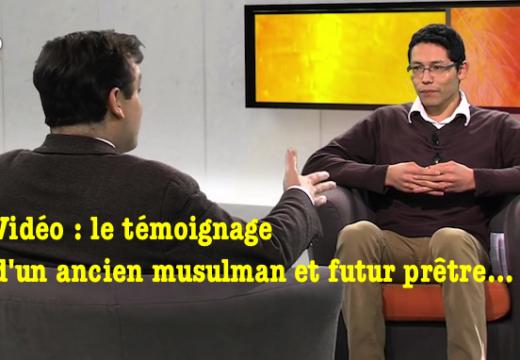 Vidéo : émouvant témoignage de Mustapha, ancien musulman et futur prêtre