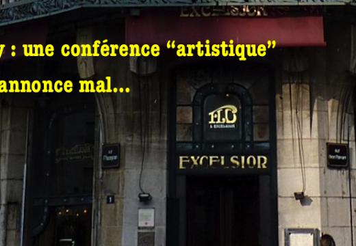 """Nancy : une conférence """"artistique"""" qui s'annonce mal…"""