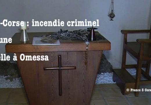 Haute-Corse : incendie criminel dans une chapelle d'Omessa