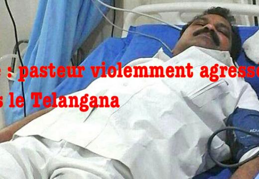 Inde : pasteur violemment agressé par des hindouistes dans le Telangana