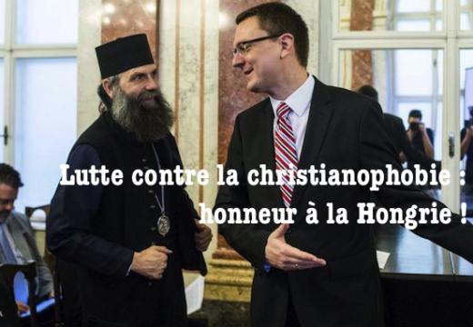 Lutte contre la christianophobie : la Hongrie en première ligne en Europe