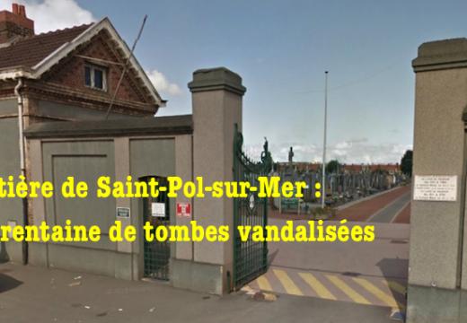 Nord : tombes vandalisées à Saint-Pol-sur-Mer