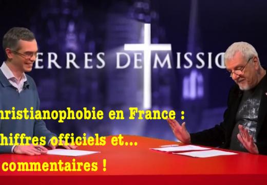 """""""Terres de Mission"""" : la christianophobie en France et en chiffres…"""