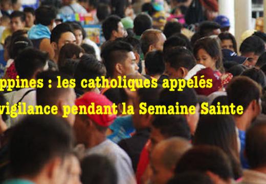 Philippines : mise en garde sur des risques pendant la Semaine Sainte