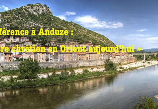 Conférence à Anduze : « Être chrétien en Orient aujourd'hui »