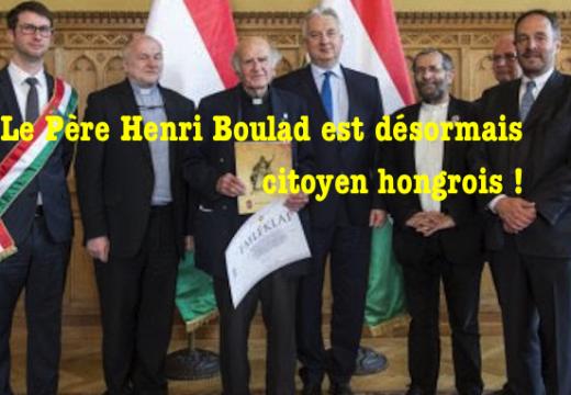 Le Père Henri Boulad est… citoyen hongrois !