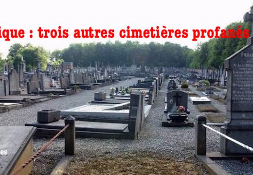 Belgique : trois autres cimetières profanés en Basse-Sambre