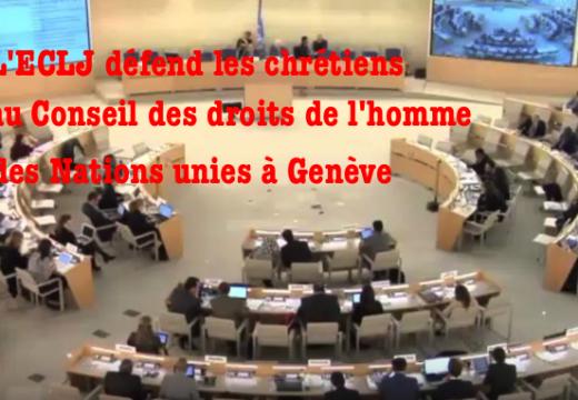 L'ECLJ aux Nations unies pour défendre les chrétiens