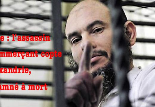 Égypte : l'assassin du commerçant copte d'Alexandrie, condamné à mort