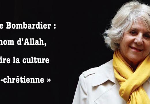 Denise Bombardier : « Au nom d'Allah, détruire la culture judéo-chrétienne »