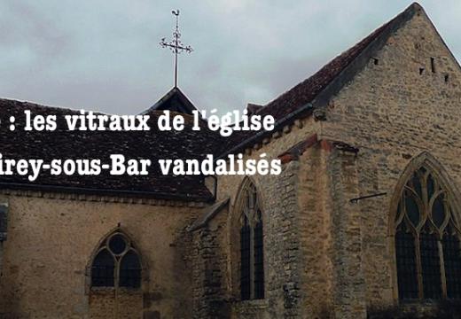Aube : l'église de Virey-sous-Bar vandalisée