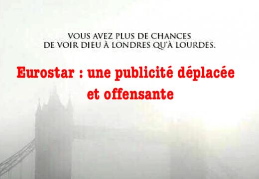 Eurostar : une publicité contestable et offensante