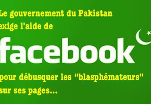 """Pakistan : le gouvernement exige l'aide de Facebook pour débusquer les """"blasphémateurs""""…"""