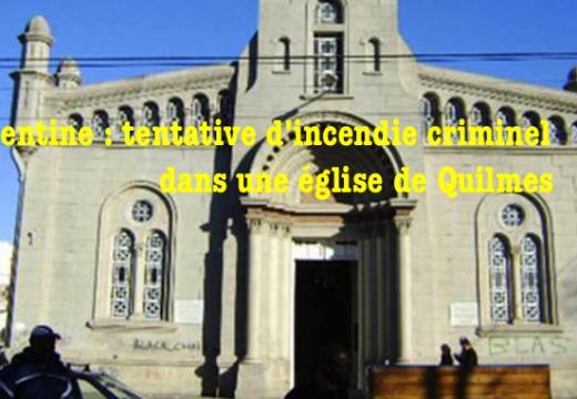 Argentine : tentative d'incendie criminel dans une église de Quilmes