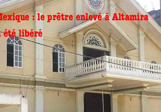 Mexique : le prêtre enlevé à Altamira a été libéré