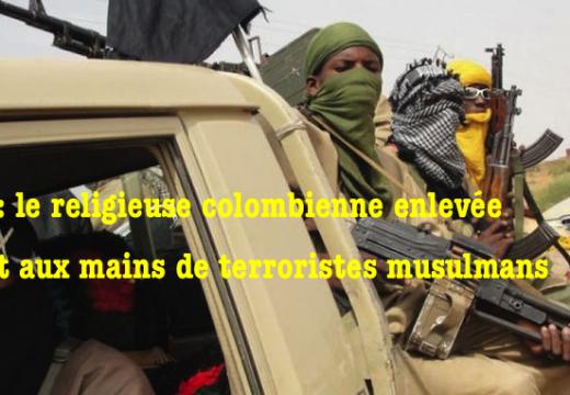 Mali : la religieuse colombienne aux mains de terroristes musulmans ?