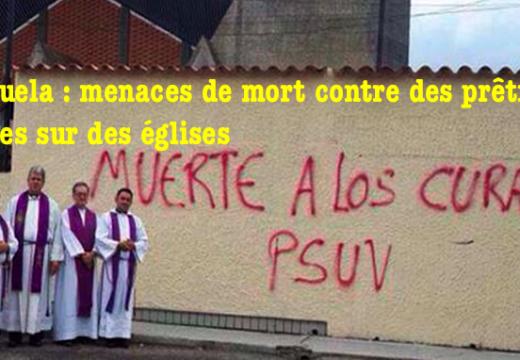 Venezuela : menaces de mort contre des prêtres taguées sur des églises