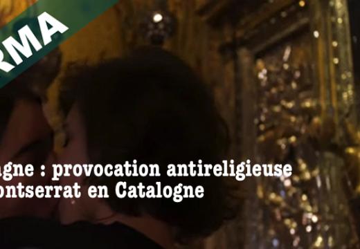 Espagne : provocation devant la Vierge de Montserrat en Catalogne