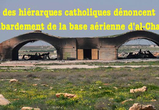 Syrie : des hiérarques catholiques critiquent le bombardement étatsunien