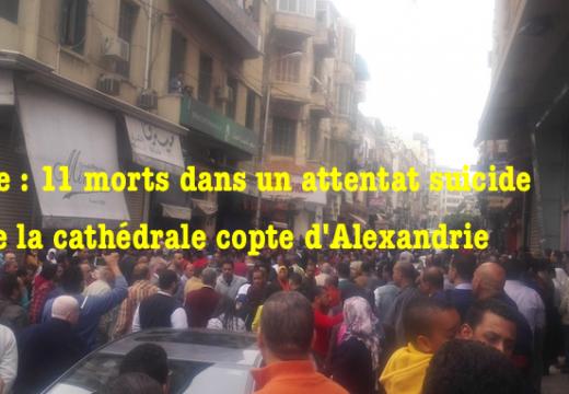 Égypte : nouvel attentat contre la cathédrale copte d'Alexandrie