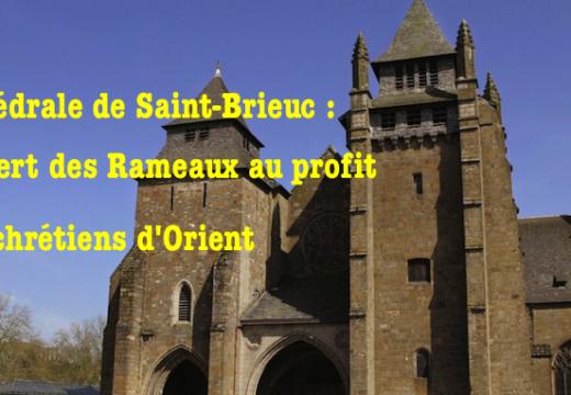 Saint-Brieuc : concert des Rameaux au profit des chrétiens d'Orient