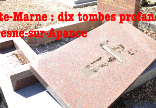 Haute-Marne : tombes profanées à Fresne-sur-Apance