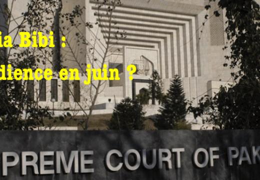 Asia Bibi : audience à la Cour suprême en juin ?